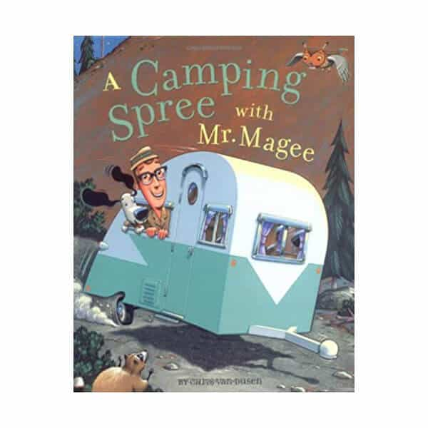 A Camping Spree with Mr. Magee - Chris Van Dusen on white background