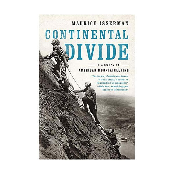 Continental Divide: A History Of American Mountaineering - Maurice Isserman on white background