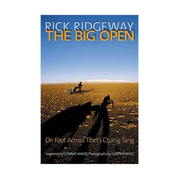 The Big Open - Rick Ridgeway on white background