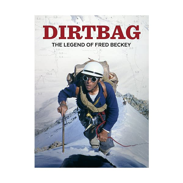 Dirtbag: The Legend Of Fred Beckey documentary cover on white background